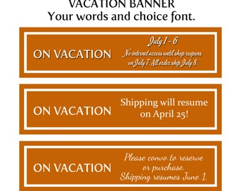 Etsy Vacation Banner,  Etsy Shop Banner