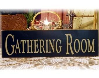 Gathering Room primitive wood sign