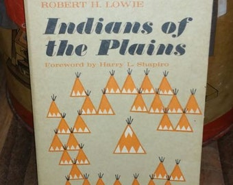 Indians of The Plains by Robert Lowie Vintage Paperback Book