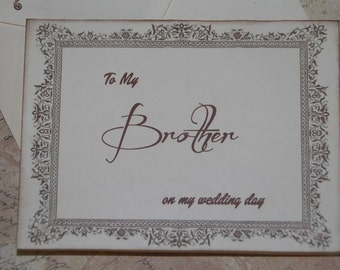 To My Brother on my Wedding Day Card, Uncle Card, Brother of the Bride or Groom Card