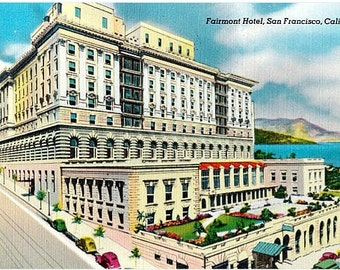 Vintage California Postcard - The Fairmont Hotel on Nob Hill, San Francisco (Unused)