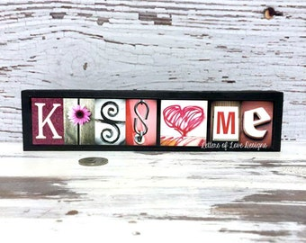 KISS ME Valentines Day Sign Picture Gift Wood Present Love Be Mine, I heart U, I Love You, Home Decor, Pink Red and White February Candy