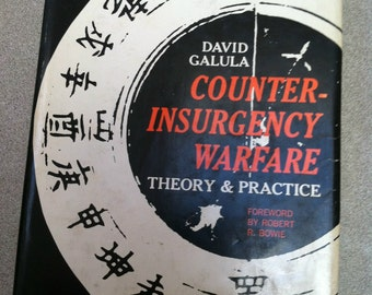 Vintage Book - Counter-Insurgency Warfare Theory and Practice Hardcover 1964 by David Galula Forward by Robert R. Bowie ~ History Book
