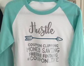 Hustle CouponLife shirt!
