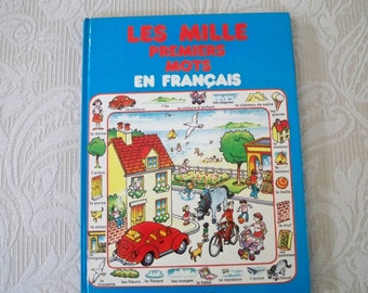 """Vintage Children's French Book """"The First Thousand Words in French"""""""
