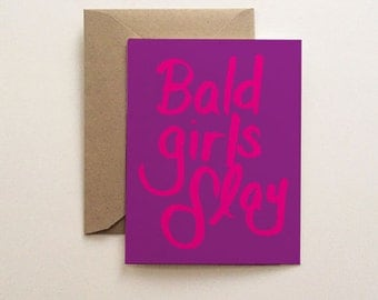 Bald Girls Slay Card