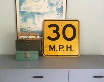Vintage 30 mph industrial metal highway sign