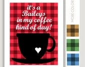 Funny Coffee Print, Baileys In My Coffee, funny kitchen print, kitchen wall art, office wall art, coffee decor, breakroom art, plaid decor