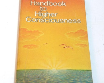Handbook To Higher Consciousness By Ken Keyes, Jr., Vintage Book