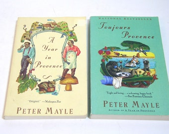 A Year In Provence and Toujours Provence by Peter Mayle, Vintage Books