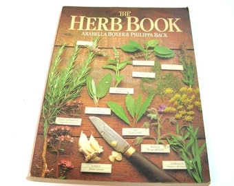 The Herb Book By Arabella Boxer And Philippa Back, Vintage Cookbook