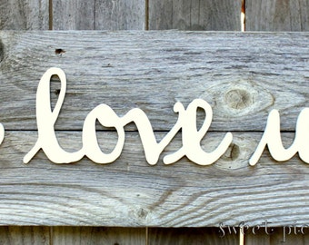 I Love Us Reclaimed Wood Sign