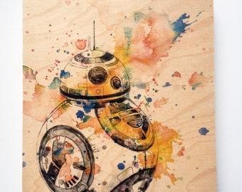Wood Panel Star Wars Art Print  BB8 Print on Wood Star Wars Print On Wood Panel BB8 Star Wars Print Movie Poster Pop Art