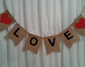 Burlap LOVE Banner / Red Heart / Sign Garland / Wedding  Rustic Vintage Shabby /  Home Decoration / Photo Prop  / Ready To Ship (refCban)