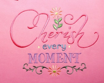 "Embroidered tote - ""cherish every moment"" on pink canvas"