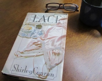 Lace by Shirley Conran – First Edition – Vintage Romance Novel