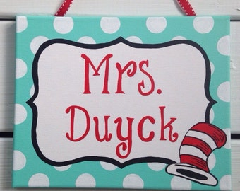 Dr. Seuss teacher, classroom door sign, teacher door hanger, teacher name sign, teacher appreciation