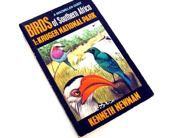 Birds of Southern Africa A MACMILLAN Guide by Kenneth Newman