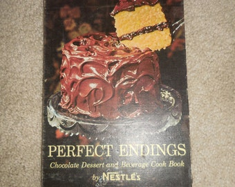 Perfect Endings Recipe Book by Nestle's