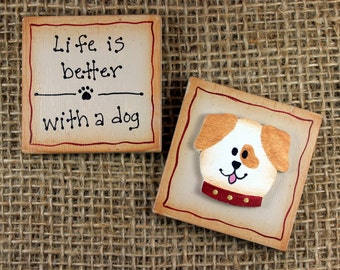 Dog Lovers Magnet, Puppy Face, Refrigerator Magnet, Life is Better With a Dog, Dog Lovers Gift