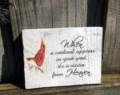 When a Cardinal appears in your yard it's a visitor from heaven rustic wood sign