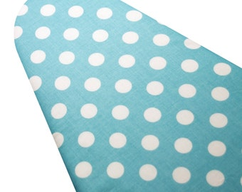 PADDED Ironing Board Cover made with Riley Blake medium-size white polka dots on aqua WIDE SIZE 18 x 49