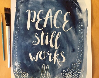 ORIGINAL PAINTING: Peace Still Works Indigo Watercolor 11x15
