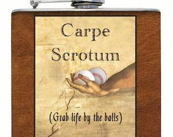 Funny CARPE SCROTUM Flask for Sports Fans - Grab Life By The Balls! - Baseball Basketball Football Golf Ping Pong Soccer Tennis