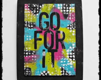 Wall Art  Quote Frame - Go For It - pink aqua blue lime green black white canvas