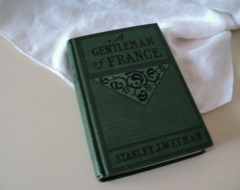 1890s A Gentleman of France. Antique Book.