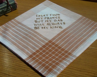 Handkerchief for Dad, Hanky, Hankie, Father of the Bride, Hand Embroidered, Brown, Personalized, Prince, Kind, Ready to ship, Dad, Father