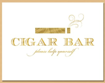 Cigar Bar Sign with Gold Shimmer Effect - Printable Cigar Bar Sign - 8x10 - Wedding and Event Signage -  Instant Download
