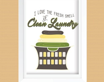 Laundry Room Art Print - Laundry Room Decor - Clean Laundry Wall Art Printable -  Instant Download -  8x10 and 11x14