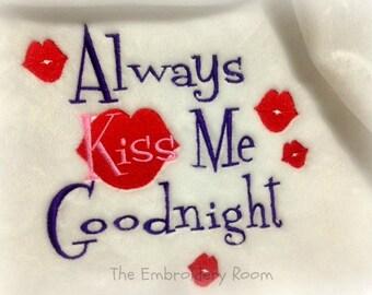 Valentine Blanket-Always Kiss Me Goodnight