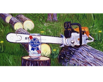 PBR and Stihl Chainsaw Art Print, Pabst Beer Art, Man Cave Beer Poster, PBR Poster, Bar Art, Anniversary Beer Gift for Husband, Art for Men