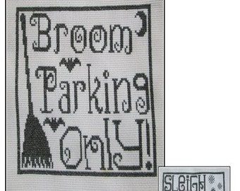Halloween Broom Parking Sign Cross Stitch PDF E pattern emailed Pattern Sampler Design 168