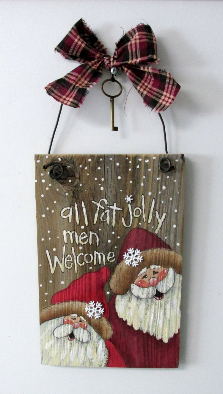 All Fat Jolly Men Welcome Sign Hand Painted by ...