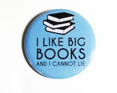 Book Pinback Buttons I Like Big Books Funny Geeky Accessories