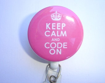 Retractable badge holder - Keep Calm and Code On badge reel - medical coder coding billing technician
