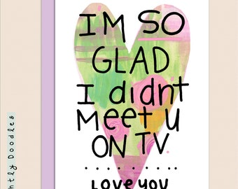 Humorous Valentine's, reality television, The Bachelor, fun romantic card.