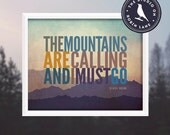 "John Muir, The Mountains are Calling [No.4] 8""h X10""w Hiking, Typographic, Outdoor, Nature Decor & Housewares Wall Decor"