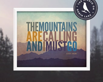 """John Muir, The Mountains are Calling [No.4] 8""""h X10""""w Hiking, Typographic, Outdoor, Nature Decor & Housewares Wall Decor"""