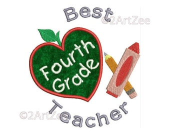 Fourth Grade Teacher Best Teacher Machine Embroidery Applique Design Apple Crayon Pencil Heart