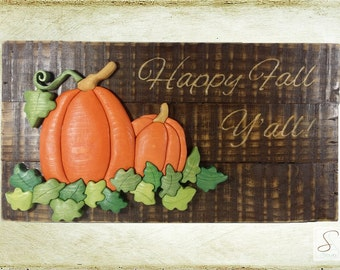 Happy Fall with intarsia pumpkins sign
