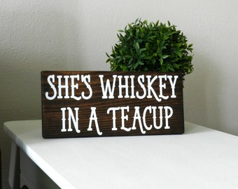 She's Whiskey In a Teacup Wooden Sign - Gypsy Wall Decor - Hippie Room Decor - Boho Wall Hangings - Bohemian Wall Hanging - Boho Chic Decor