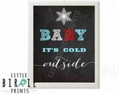 WINTER ONEDERLAND Chalkboard Birthday Party Sign BABY It's cold outside with Snowman and snowflakes Boy Instant Download