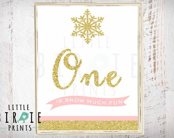 GOLD AND PINK Winter Onederland sign  One is snow much fun - Instant download winter onederland printables - Glitter Sparkle Shine