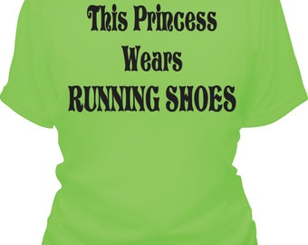 This Princess Wears Running Shoes Tee Shirt