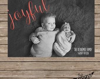 Joyful. Holiday Christmas Card - DIY Printing or Professional Prints