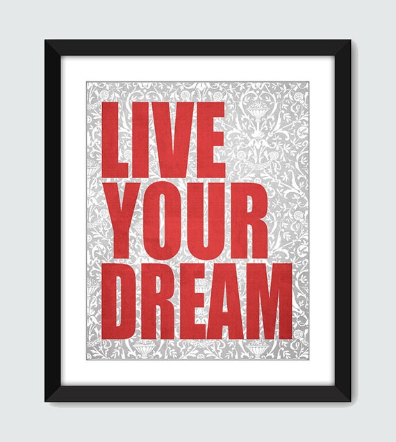 Live Your Dream Floral Damask Wall Art - 8x10 Custom Inspirational Wall Print Poster